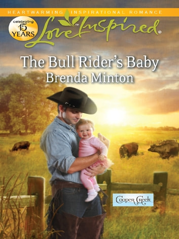 The Bull Rider's Baby - A Fresh-Start Family Romance ebook by Brenda Minton