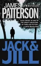 Jack & Jill e-bok by James Patterson