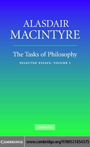 The Tasks of Philosophy ebook by MacIntyre, Alasdair