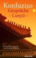 Gespräche - Lunyü ebook by Richard Wilhelm, Konfuzius