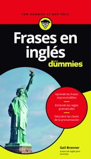 Frases en inglés para Dummies ebook by Gail Brenner