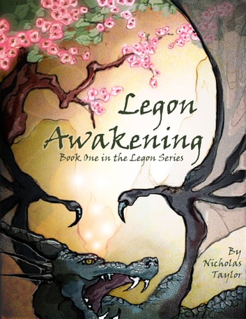 Legon Awakening: Book One in the Legon Series ebook by Nicholas Taylor