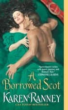 A Borrowed Scot ebook by Karen Ranney