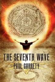 The Seventh Wave ebook by Paul Garrety