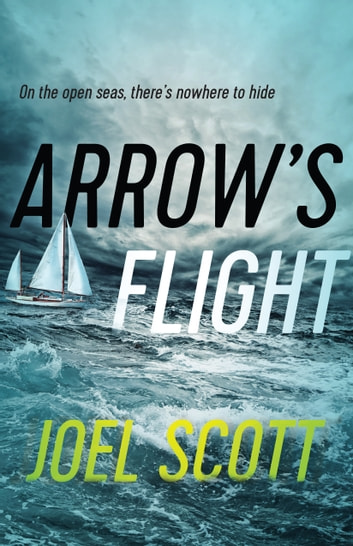Arrow's Flight ebook by Joel Scott