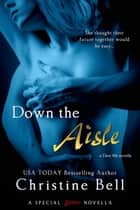 Down the Aisle ebook by Christine Bell