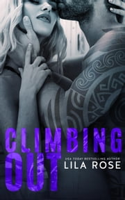 Climbing Out - Hawks MC: Ballarat Charter, #2 ebook by Lila Rose