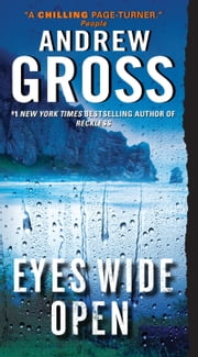Eyes Wide Open - A Novel ebook by Andrew Gross