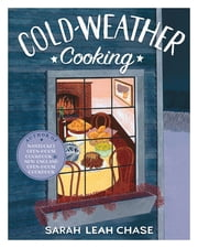 Cold-Weather Cooking ebook by Sarah Leah Chase