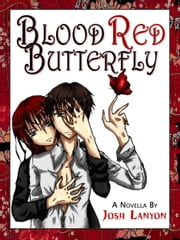 Blood Red Butterfly ebook by Josh Lanyon