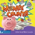 Money Counts ebook by Shirley Duke, Britannica Digital Learning
