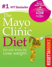 Mayo Clinic Diet ebook by Donald Hensrud M.D.