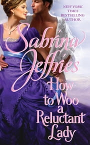 How to Woo a Reluctant Lady ebook by Sabrina Jeffries