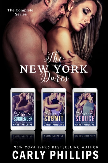 The New York Dares: The Entire NY Dare Series Set ebook by Carly Phillips