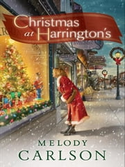 Christmas at Harrington's ebook by Melody Carlson