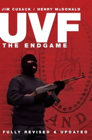 UVF- The End Game ebook by Henry McDonald