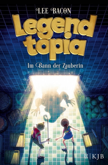 Legendtopia – Im Bann der Zauberin eBook by Lee Bacon