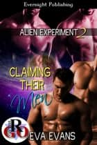 Claiming Their Men eBook by Eva Evans
