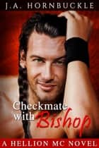 Checkmate With Bishop ebook by J.A. Hornbuckle