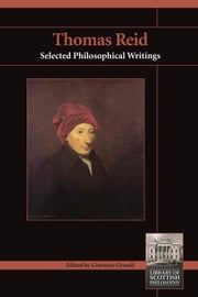 Thomas Reid - Selected Philosophical Writings ebook by Giovanni B. Grandi