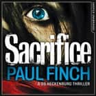 Sacrifice (Detective Mark Heckenburg, Book 2) audiobook by Paul Finch
