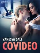 Covideo - erotisk novell ebook by Vanessa Salt