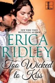 Too Wicked to Kiss ebook by Erica Ridley