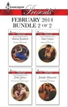 Harlequin Presents February 2014 - Bundle 2 of 2 ebook by Sharon Kendrick,Julia James,Sara Craven,Jennifer Hayward