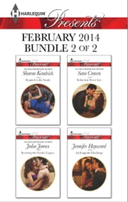 Harlequin Presents February 2014 - Bundle 2 of 2 - Shamed in the Sands\Securing the Greek's Legacy\Seduction Never Lies\An Exquisite Challenge ebook by Sharon Kendrick,Julia James,Sara Craven,Jennifer Hayward