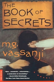 The Book of Secrets - A Novel ebook by M.G. Vassanji