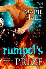 Rumpel's Prize - Kingdom Series, #8 ebook by Marie Hall