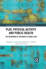 Play, Physical Activity and Public Health