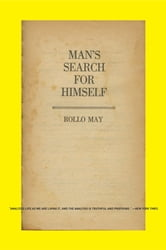 Man's Search for Himself ebook by Rollo May