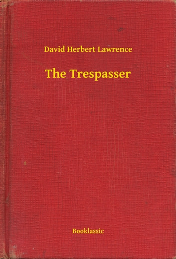 The Trespasser ebook by David Herbert Lawrence