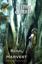 Soul Harvest ebook by