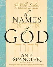 The Names of God ebook by Ann Spangler
