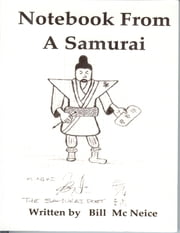 Notebook from a Samurai ebook by Bill Mc Neice