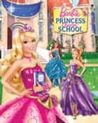 Barbie: Princess Charm School (Barbie) eBook by Kristen L. Depken, Elise Allen, Ulkutay Design Group