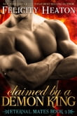 Claimed by a Demon King (Eternal Mates Romance Series Book 2)