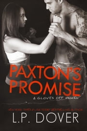 Paxton's Promise ebook by L.P. Dover