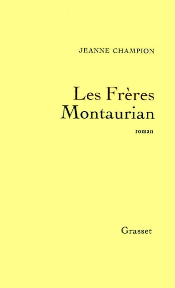 Les frères Montaurian ebook by Jeanne Champion
