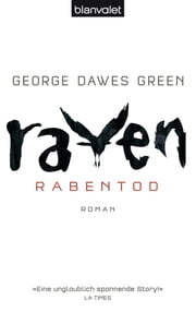 Raven - Rabentod - Roman ebook by George Dawes Green, Fred Kinzel