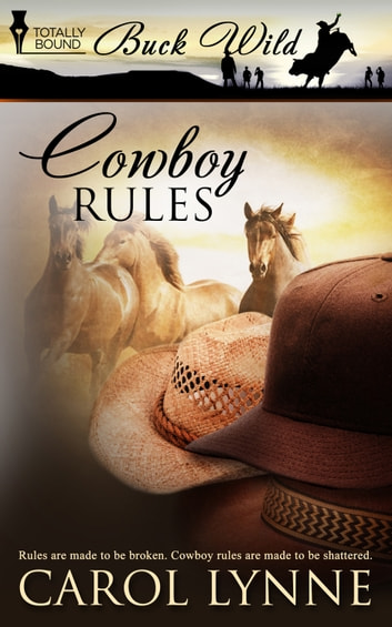 Cowboy Rules ebook by Carol Lynne