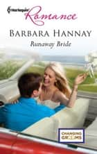 Runaway Bride ebook by Barbara Hannay