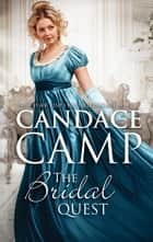 The Bridal Quest - A Regency Romance ebook by