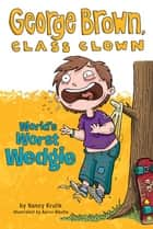 World's Worst Wedgie #3 ebook by Nancy Krulik, Aaron Blecha
