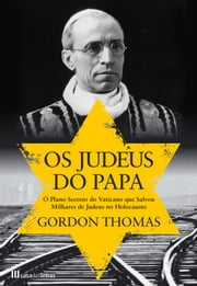Os Judeus do Papa ebook by GORDON THOMAS