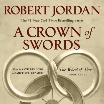 A Crown of Swords - Book Seven of 'The Wheel of Time' audiobook by Robert Jordan