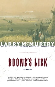 Boone's Lick - A Novel ebook by Larry McMurtry