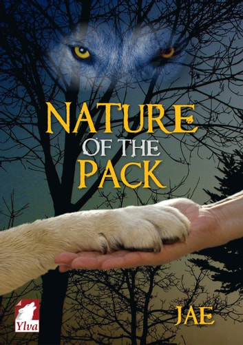 Nature of the Pack ebook by Jae